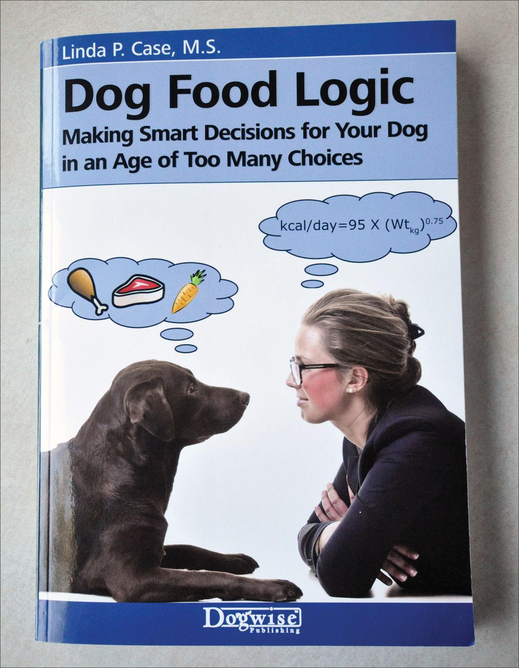 Dog Food Logic by Linda P. Case