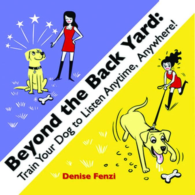 Beyond the Backyard by Denise Fenzi