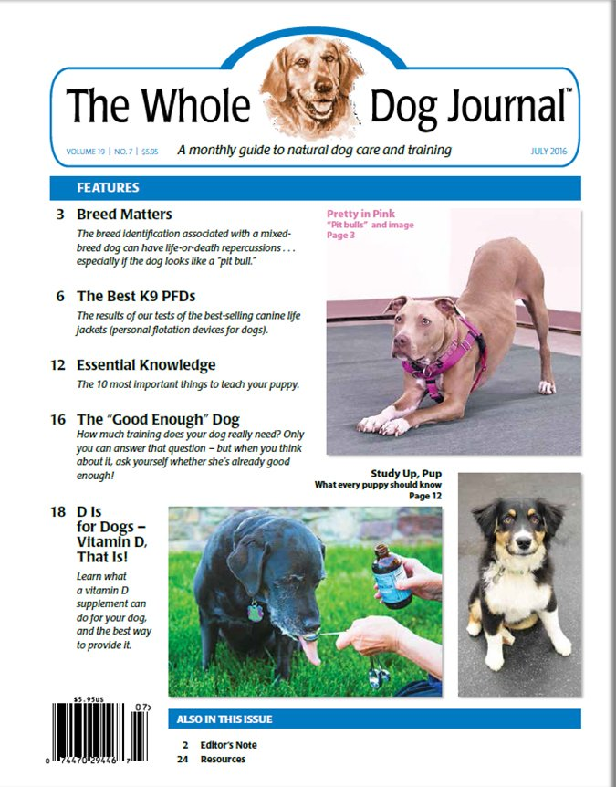 Download the Full July 2016 Issue PDF - Whole Dog Journal